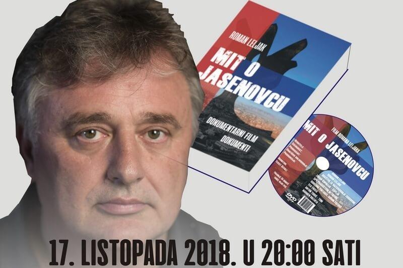 """Poziv na promociju filma i knjige """"Mit o Jasenovcu"""" Romana Leljaka"""